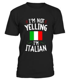 """# Funny I'm Not Yelling I'm Italian T-Shirt Heritage Tee .  Special Offer, not available in shops      Comes in a variety of styles and colours      Buy yours now before it is too late!      Secured payment via Visa / Mastercard / Amex / PayPal      How to place an order            Choose the model from the drop-down menu      Click on """"Buy it now""""      Choose the size and the quantity      Add your delivery address and bank details      And that's it!      Tags: If you are rightly proud of…"""