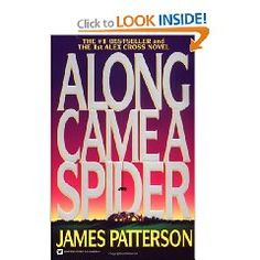 In it was estimated that one-in-five of all hardcover suspense/thriller novels sold was written by James Patterson. These are the top 3 books by James Patterson. James Patterson, Love Book, Book 1, Alex Cross Series, Spider Book, Thing 1, Download, Play, Book Authors