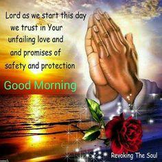 Good Morning Prayer ~~J Daily Morning Prayer, Good Morning God Quotes, Good Morning Angel, Morning Prayer Quotes, Good Morning Beautiful Quotes, Good Morning Texts, Good Morning Inspirational Quotes, Morning Greetings Quotes, Happy Morning