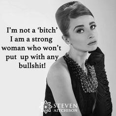 Not a bitch Retro Humor, How I Feel, Bullshit, Strong Women, My Style, Celebrities, Jewelry, Woman Inspiration, Audrey Hepburn