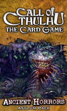 Call of Cthulhu: The Card Game – Ancient Horrors Asylum Pack