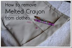 how to get melted crayon out of clothes