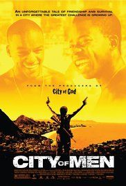 City Of Men Online Stream. Best buddies Acerola and Laranjinha, about to turn 18, discover things about their missing fathers' pasts which will shatter their solid friendship, in the middle of a war between rival drug gangs from Rio's favelas.