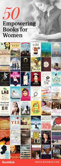 50 empowering books for women. These great books, from historical fiction to modern memoirs, are must-reads.