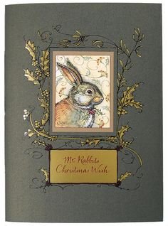 I know its not xmas but I like rabbits...how sweet this is Mr. Rabbit's Christmas Wish    Published by Charles Van Sandwyk Fine Arts, 2007. Edition of 2000, 2nd edition