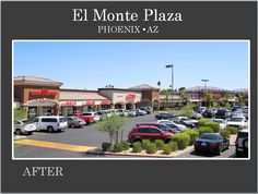 El Monte Plaza in Phoenix after Re-Development of this Commercial Center by Michael A Pollack of Pollack Investments.