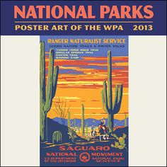 WPA, Saguaro National Monument near Tuscon, Arizona, Party Vintage, Vintage Ads, National Park Posters, Us National Parks, Wpa Posters, Retro Posters, Lost Art, Vintage Travel Posters, Illustrations