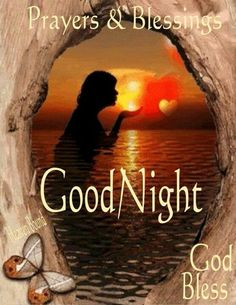 Good Night sister,hope you have a restful ,blessed night.sweet dreams.God bless you and yours xxx