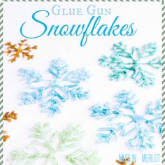Make these pretty Glue-Gun Snowflakes to decorate your holiday table! Fun project for your teen or tween :-).
