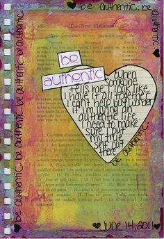 Be Authentic by strawberryredhead, via Flickr