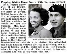 Reginald and Marjorie Shepherd. Black Wife of British Soldier Fed Up With White Peeping Toms to Leave Britain Jet Magazine February 17, 1955.