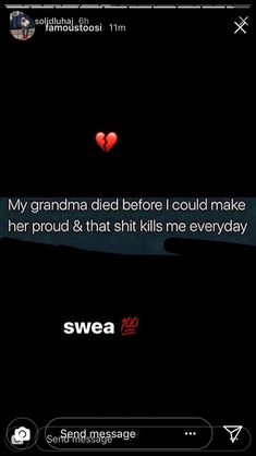 My grandma died before I could make her proud Proud Quotes, Lost Quotes, Real Talk Quotes, Twitter Quotes, Tweet Quotes, I Miss You Grandma, Losing You Quotes, Quotations, Qoutes
