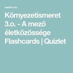 Környezetismeret 3.o. - A mező életközössége Flashcards | Quizlet My Little Pony Coloring, Cards, Map, Playing Cards, Maps