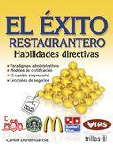 LIBROS TRILLAS: EL ÉXITO RESTAURANTERO habilidades directivas