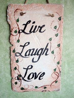 Painted Slate Welcome Signs   Live Laugh Love Sign painted slate by kpdreams on Etsy