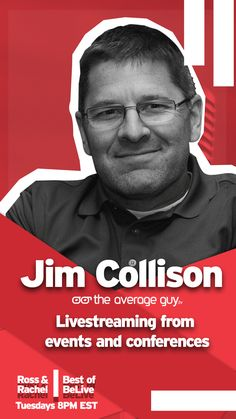 How to successfully #livestream from events and conferences. Jim Collison of The Average Guy TV network shares the game-plan on Best of BeLive with Ross Brand and Rachel Moore on the BeLive.tv Facebook page. #FBLive #BeLiveTv #livestreaming #livevideo #podcasting #PM18 #BestofBeLive