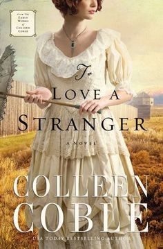 ★★★★ To Love a Stranger by Colleen Coble
