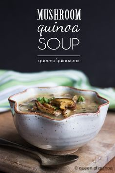 Creamy Coconut Mushroom & Quinoa Soup - simple, healthy and packed with flavor!