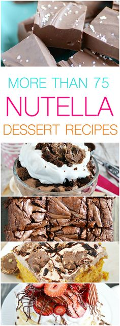 75 Recipes with Nutella Desserts Nutella, Chocolate Desserts, Recipes With Nutella, Nutella Cake, Best Dessert Recipes, Sweet Recipes, Cake Recipes, Yummy Treats, Sweet Treats