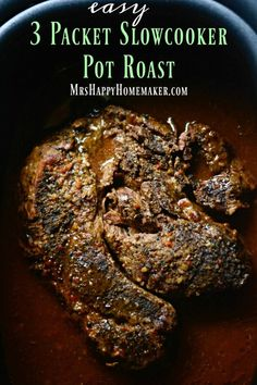 Easy 3 Packet Slow Cooker Pot Roast