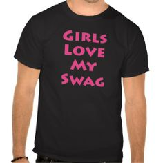 ==> reviews          Girls Love My Swag Tshirt           Girls Love My Swag Tshirt We have the best promotion for you and if you are interested in the related item or need more information reviews from the x customer who are own of them before please follow the link to see fully reviewsReview ...Cleck Hot Deals >>> http://www.zazzle.com/girls_love_my_swag_tshirt-235139108386151869?rf=238627982471231924&zbar=1&tc=terrest