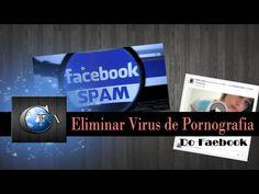 Eliminar Vírus de pornografia do Facebook ~ canalforadoaroficial
