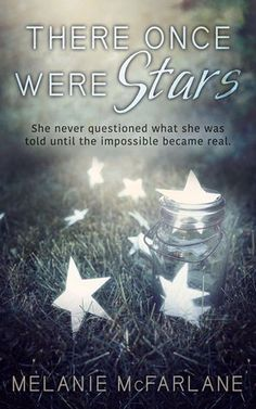 There Once Were Stars by Melanie McFarlane Publication: April 26th 2016 by Month9Boks Category: YA Genre: Dystopian *Purchase links support this blog Peace. Love. Order. Dome. That's the motto that…