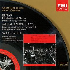 English String Music: Sir John Barbirolli conducts Elgar and Vaughan Williams. A classic recording with the finest ever performance of Vaughan Williams' Fantasia on a Theme by Thomas Tallis.