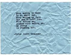 Typewriter Series #691byTyler Knott Gregson