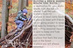 A Childhood in Nature: Outdoor Project: A Stick House