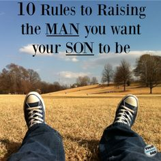 10 rules to raising the man