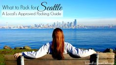 How to pack for Seattle in all seasons. This site in general is fantastic.