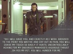 """Loki's Dirty Whispers - Submission: """"Oh I will have you, and exactly as I wish."""""""