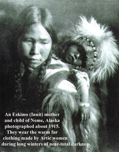 An Eskimo Inuit mother and child of Nome, Alaska 1915.