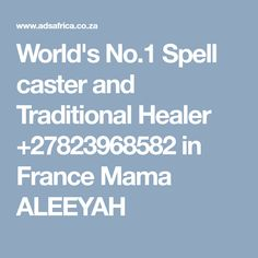 Free ads in South Africa - free classifieds in South Africa Powerful Love Spells, Witch Doctor, Spell Caster, Free Ads, Love And Marriage, Healer, Spelling, It Cast, France