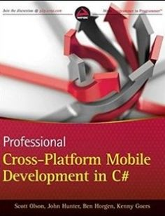 Professional Cross-Platform Mobile Development in C# free download by Scott Olson John Hunter Ben Horgen Kenny Goers ISBN: 9781118157701 with BooksBob. Fast and free eBooks download.  The post Professional Cross-Platform Mobile Development in C# Free Download appeared first on Booksbob.com.
