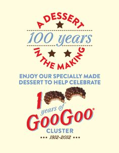 Goo Goo Clusters... 100 years and counting, Nashville- Little known fact that Goo stands for Grand Ole Opry.