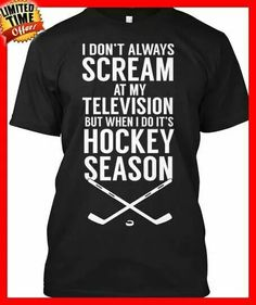 My hockey season T. Almost Sold out hurry! Flyers Hockey, Hockey Shirts, Hockey Mom, Hockey Players, Ice Hockey, Hockey Stuff, Chicago Hockey, Chicago Blackhawks, Blackhawks Hockey