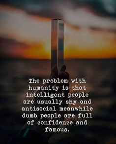 The problem with humanity..