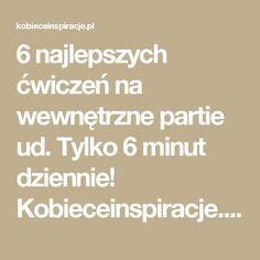 6 najlepszych ćwiczeń na wewnętrzne partie ud. Tylko 6 minut dziennie! Kobieceinspiracje.pl