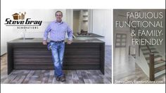 Steve Gray Renovations Project: Fabulous, Functional and Family-Friendly