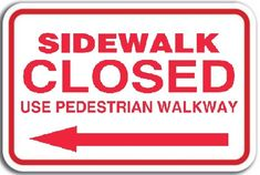 SIDEWALK CLOSED - LEFT ARROW (Aluminum sign) (12X15.5)