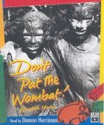 78 - Don't Pat the Wombat  by Elizabeth Honey