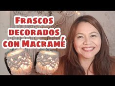 Frascos decorados con Macramé - YouTube Macrame Bag, Macrame Knots, Micro Macrame, Macrame Tutorial, Boho Diy, Youtube, Diy Crafts, Candle, Reading