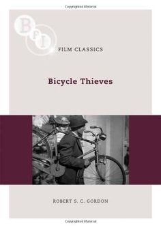 Bicycle Thieves (BFI Film Classics) by Robert S. C. Gordon http://www.amazon.co.uk/dp/1844572382/ref=cm_sw_r_pi_dp_j-Nhwb0FRY992