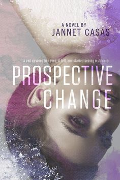 Prospective Change by Jannet Casas  Cover design by Mae I Design