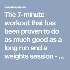 The 7 Minute Workout That Has Been Proven To Do As Much Good As A