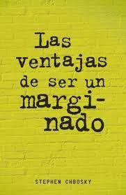 CHBOSKY, Stephen, Las ventajas de ser un marginado, Alfaguara, 2012