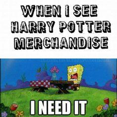 I need that Harry Potter stuff.