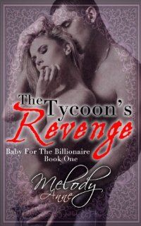 The Tycoon's Revenge by Melody Anne – BookBub Deals